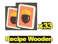 Recipes: Wooden x33