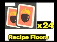 Recipes: Floors x24